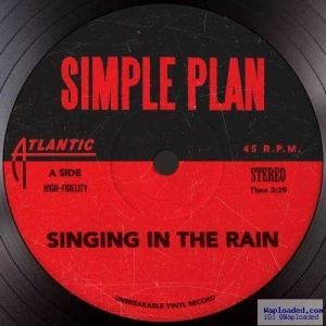 Simple Plan - Singing In The Rain (CDQ)